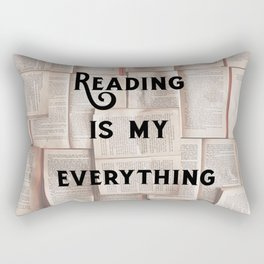 Reading is my Everything Rectangular Pillow