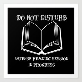 Do Not Disturb (White on Black) Art Print