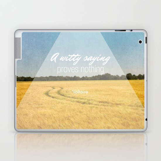 A Witty Saying Proves Nothing Laptop & iPad Skin