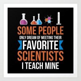 Chemistry Chemistry Teacher Art Print