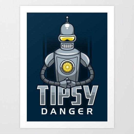 Tipsy Danger Art Print