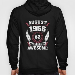 August 1956 62 years of being awesome Hoody