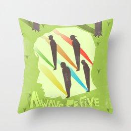 Always Be Five Throw Pillow