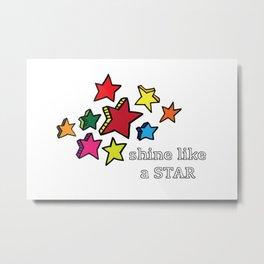 Shine Like A Star Metal Print