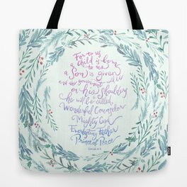 A Son is Given - Isaiah 9:6 Tote Bag
