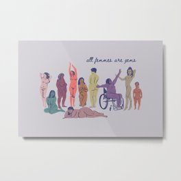 All Femmes are Gems Metal Print