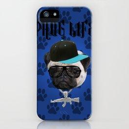 Phug Life iPhone Case