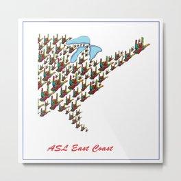 ASL - East Coast Metal Print