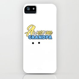 Relatives Family Kinship Ancestry Household Love Bloodline Ancestry Awesome Grandpa Gift iPhone Case
