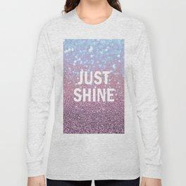 Just Shine Long Sleeve T-shirt