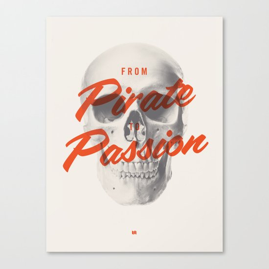 From Pirate to Passion Canvas Print