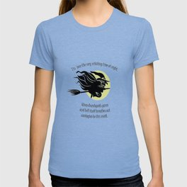 Tis Now The Witching Time Of Night T-shirt