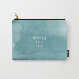 water and ice Carry-All Pouch