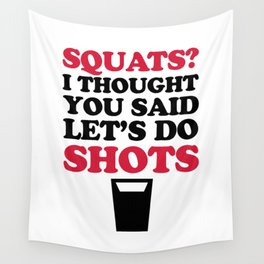 Do Squats Funny Quote Wall Tapestry