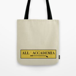 All'Accademia Venice Sign Tote Bag