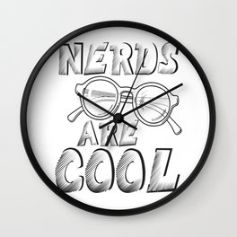 nerds are cool nerds are great glasses glass smart Wall Clock