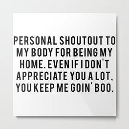 Personal Shoutout Metal Print