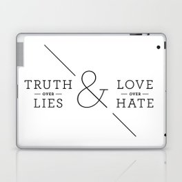 Truth over Lies & Love over Hate Laptop & iPad Skin