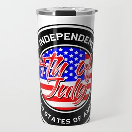 July 4th Happy Independence Day United States of America Travel Mug