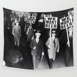 We Want Beer! Protesting Against Prohibition black and white photography - photographs Wall Tapestry
