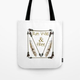 Run Wild and Free Graphic Arrow T-shirt Tote Bag