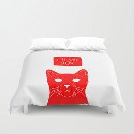 i'll cat you. Duvet Cover