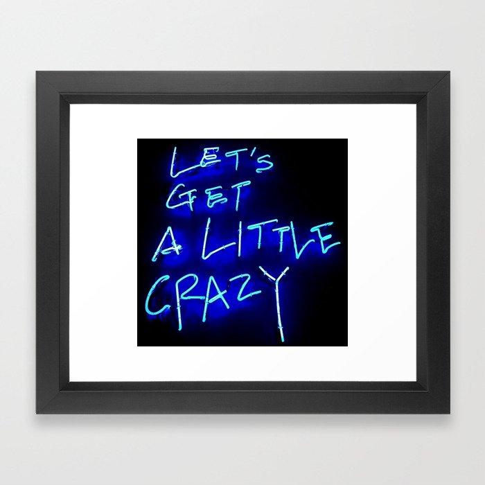 Crazy Framed Art Print