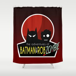 The Adventures of Bat man and Rob Zombie Shower Curtain