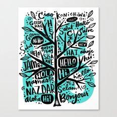 hello ni hao ciao konichiwa Canvas Print