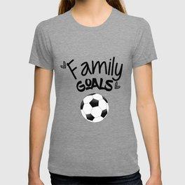 Family Goals Soccer shirt for mom T-shirt