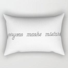 Eveyone maeks mistakes Rectangular Pillow