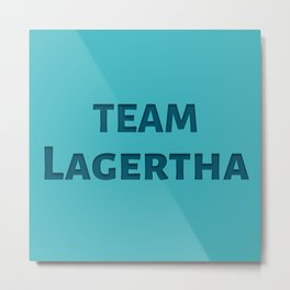 The Lagertha's Army Metal Print