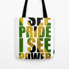 I SEE PRIDE I SEE POWER Tote Bag