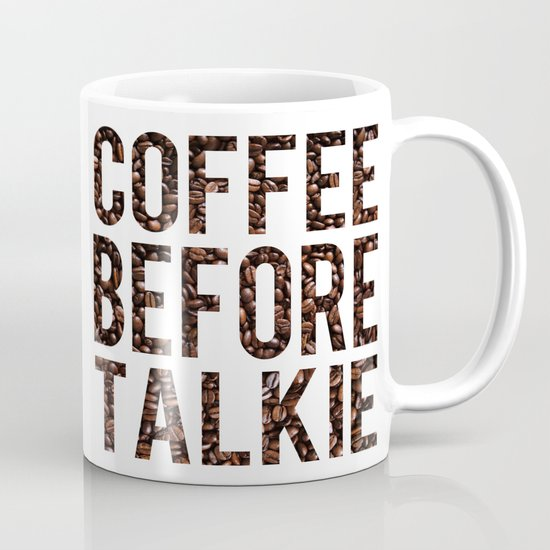 Coffee Before Talkie by jenhoney