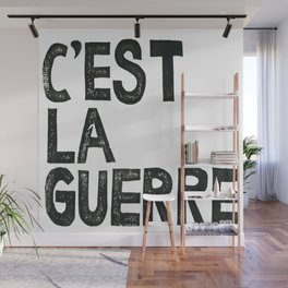 C'EST LA GUERRE Wall Mural