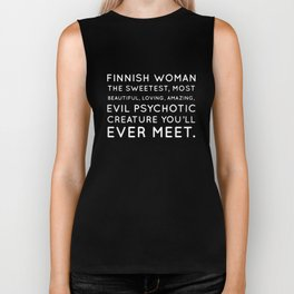 finnish woman the sweetest most beautiful loving amazing girlfriend Biker Tank