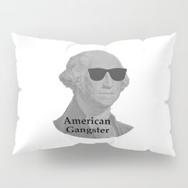 George Washington Cool Sunglasses American Gangster Pillow Sham