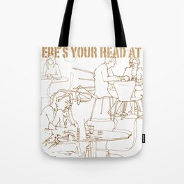 wheres your head Tote Bag