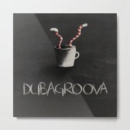 Dubagroova Metal Print