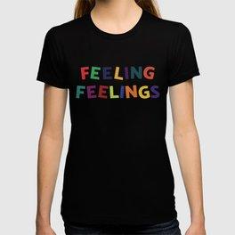 Feeling Feelings T-shirt