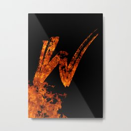 Burning on Fire Letter W Metal Print
