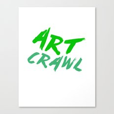 ART CRAWL! Canvas Print