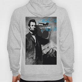 ABRAHAM LINCOLN MORE MUSIC LESS WAR Hoody