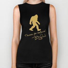 Thanks For Believin' Bigfoot Autograph Funny T-Shirt Biker Tank