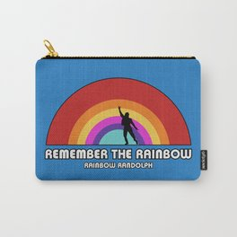 Remembering Rainbow Randolph Carry-All Pouch