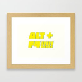Alt + F4 Framed Art Print