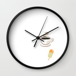 Day Should Start with Coffee End with Ice Cream T-Shirt Wall Clock