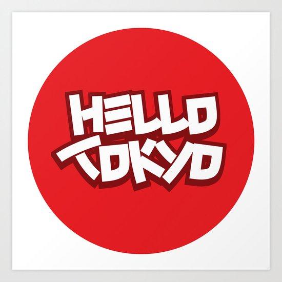 Hello Tokyo Art Print