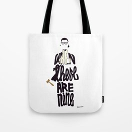 Ruth Bader Ginsburg Quote Tote Bag