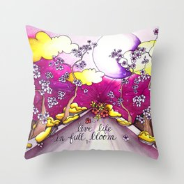 live life in bloom Throw Pillow